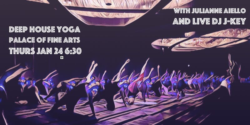Deep House Yoga @ the Palace of Fine Arts!