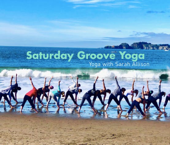 Saturday Groove: Beach Yoga with Sarah Allison!